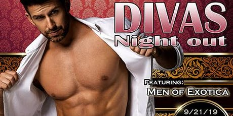 DIVAS NIGHT OUT Male Revue San Francisco! September 2019 with MEN OF EXOTICA tickets