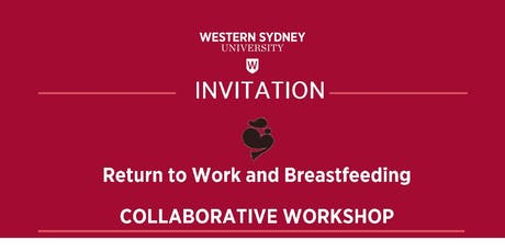 Return to Work and Breastfeeding: Collaborative Workshop tickets