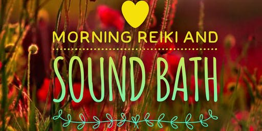 Morning Reiki and Sound Bath