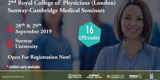2nd RCP-Sunway-Cambridge Medical Seminars