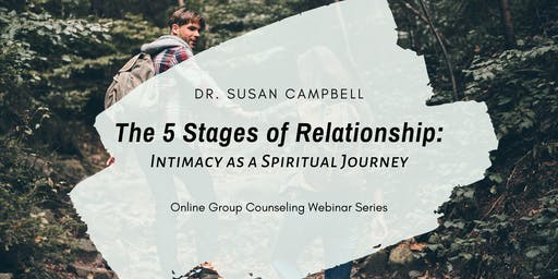 The 5 Stages of Relationship - Intimacy as a Spiritual Journey