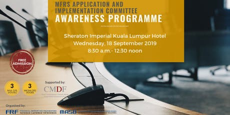 MFRS Application and Implementation Committee Awareness Programme tickets