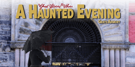 A Haunted Evening at the Armory tickets