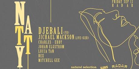 NATTY w. Djebali (Fra) & Jichael Mackson (Ger) Live tickets