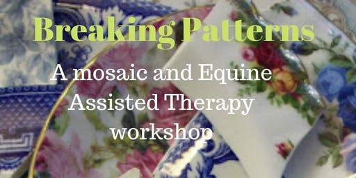 Breaking patterns: A mosaic/Equine Therapy Day Retreat
