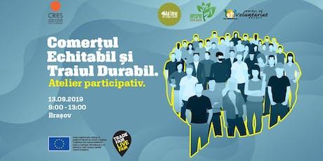[Brașov] Comerțul echitabil și Traiul durabil. Atelier participativ tickets