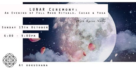 Lunar Ceremony: An Evening of Full Moon Rituals, Cacao & Yoga tickets