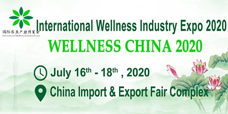 International Wellness Industry Expo 2020(Wellness China 2020) tickets