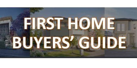 First Home Buyers' Guide tickets