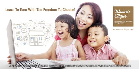 [LIMITED SLOTS] SG Homepreneurs Workshop - LEARN TO EARN WITH THE FREEDOM TO CHOOSE! tickets