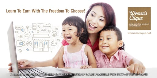 [LIMITED SLOTS] SG Homepreneurs Workshop - LEARN TO EARN WITH THE FREEDOM TO CHOOSE!