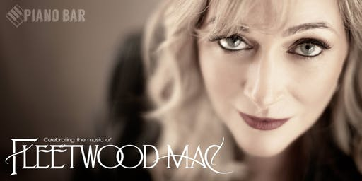 Piano Bar Presents : Kate Daley - Celebrating the Music of Fleetwood Mac
