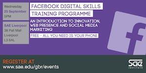SAE Liverpool: Facebook Digital Skills Training -...