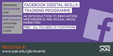 SAE Liverpool: Facebook Digital Skills Training - innovation, web presence and social media marketing tickets