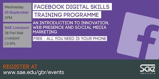 SAE Liverpool: Facebook Digital Skills Training - innovation, web presence and social media marketing