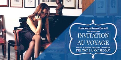 Invitation au Voyage: 19. ile 20. Yüzyıl Fransız ve İspanyol Halk Müzikleri tickets
