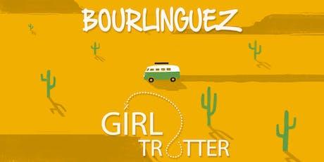 Bourlinguez Saison 2 Release Party x Marelune Girltrotter tickets