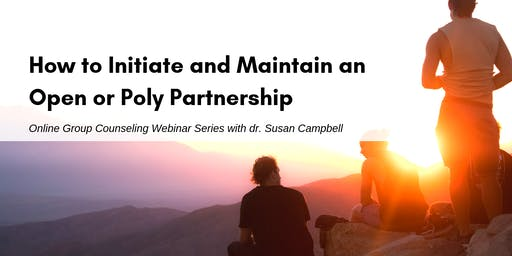 How to Initiate and Maintain an Open or Poly Partnership