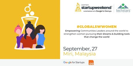 Techstars Startup Weekend Miri  (Women Edition) tickets