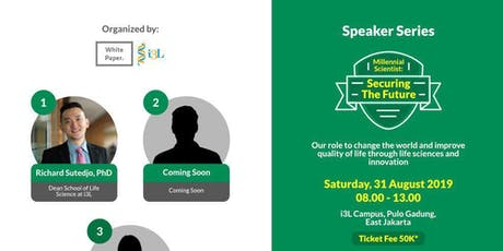 "Speaker Series ""Millennial Scientist: Securing the Future"" tickets"