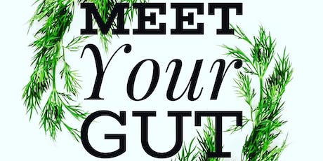 Meet Your Gut tickets