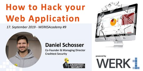 WERKSAcademy powered by Crashtest Security|How to Hack your Web Application tickets