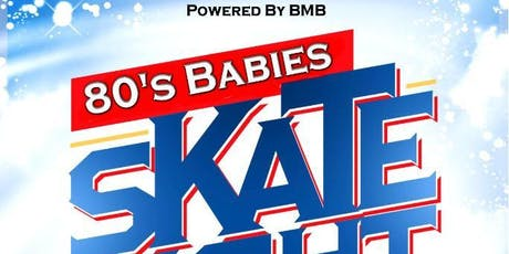 80's Babies Skate Party tickets
