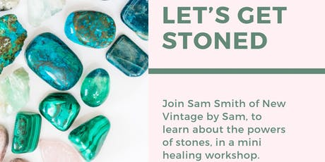 Workshop: Let's Get Stoned! tickets