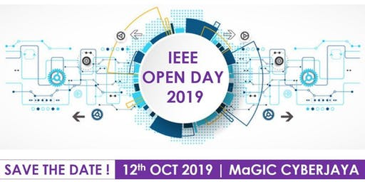 IEEE Malaysia Section Open Day 2019