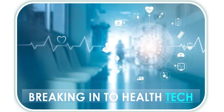 Birmingham Tech Week: Breaking in to Health Tech tickets