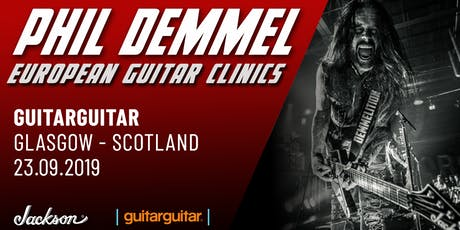 Phil Demmel Jackson Clinic at guitarguitar Glasgow tickets