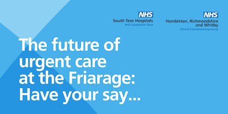 Event #3 - Catterick 07.10.19 - Friarage Consultation 14:00-16:00 tickets