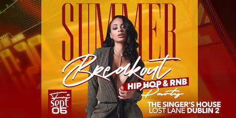 Summer Breakout Hip Hop & RnB Party tickets