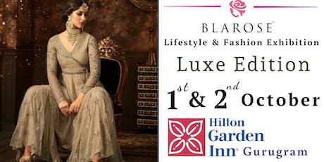 BLAROSE LIFESTYLE & FASHION EXPO- Luxe Edition tickets