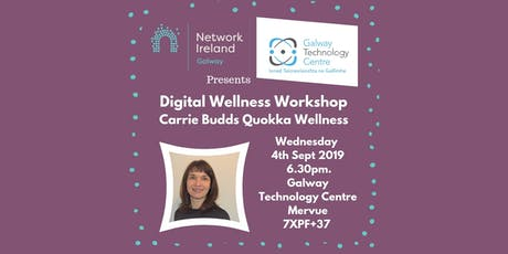 Network Ireland Galway Branch Digital Wellness Workshop tickets