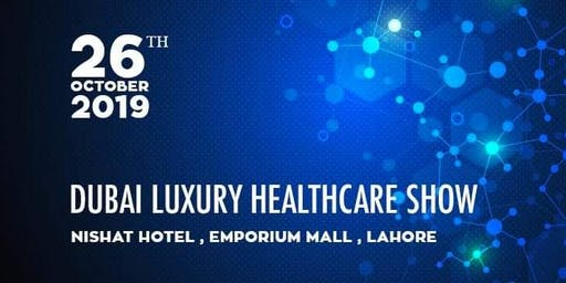 Dubai Luxury Healthcare Show