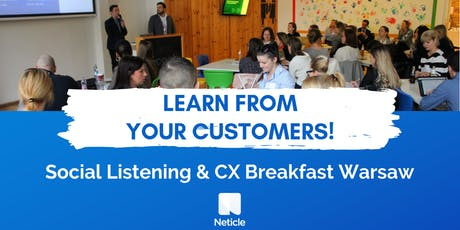 Learn from your customers! - Social Listening & Customer Experience Breakfast in Warsaw tickets