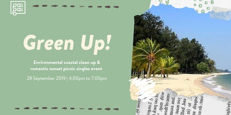 Green Up! - Environmental Clean Up + Romantic Meal tickets