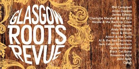 Glasgow Roots Revue 2019 tickets