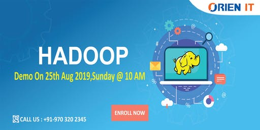 Free  Hadoop Demo in Hyderabad  at Orien IT