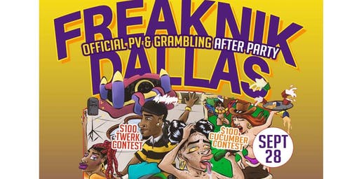 FreakNik Dallas ( PV vs. Gram Official After Party )