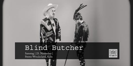 Blind Butcher (CH) | Köln Tickets