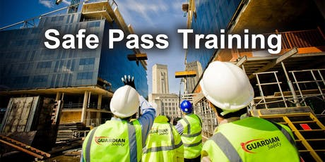 Safe Pass Training Course Dublin Tuesday 27th August tickets