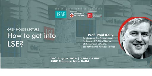 Open House Lecture- How to get into LSE?