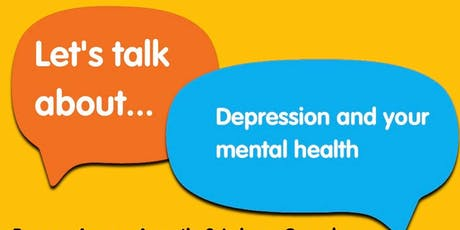 Let's Talk about your mental health and depression tickets