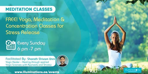 FREE! Yoga, Meditation & Concentration Classes for Stress Release