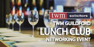 TWM Guildford Lunch Club Networking Event