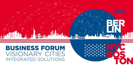 Berlin-New York Business Forum: Visionary Cities – Integrated Solutions tickets