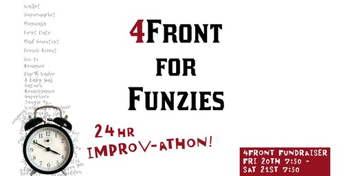 4Front For Funzies: 24hr IMPROV-ATHON