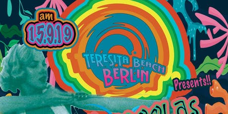 Teresita Beach Berlin!! Tickets